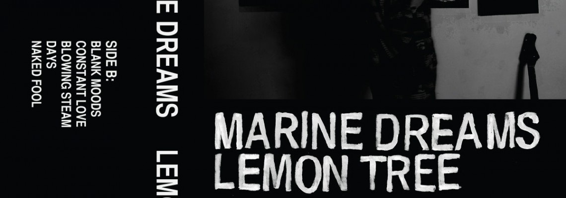 "New Release: Marine Dreams – ""Lemon Tree"""