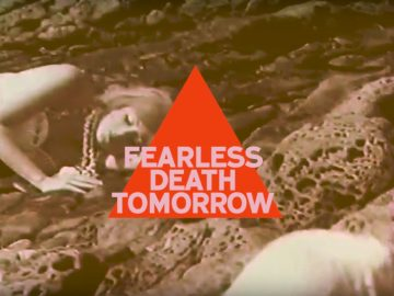 Fearless Death Tomorrow And I'll Be Set Free