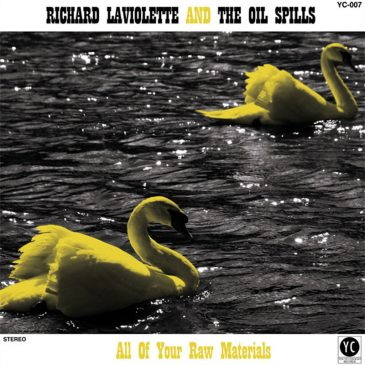 """New Release: Richard Laviolette – """"All of Your Raw Materials"""""""