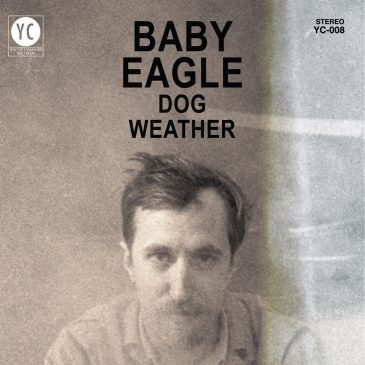 """New Release: Baby Eagle – """"Dog Weather"""""""